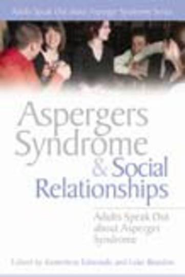 Asperger Syndrome and Social Relationships