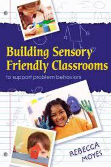 Building Sensory Friendly Classrooms