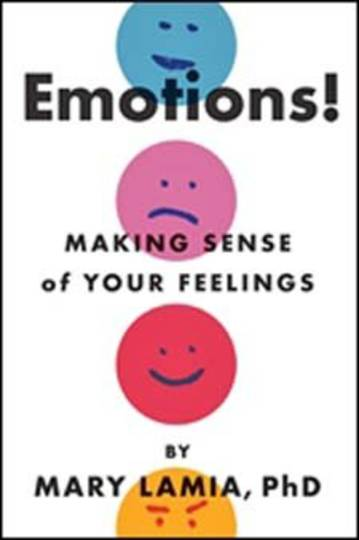 Emotions! Making Sense of Your Feelings