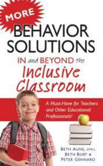 More Behaviour Solutions In & Beyond the Inclusive Classroom