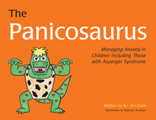 Panicosaurus: Managing Anxiety in Children Including Those with Asperger Syndrome