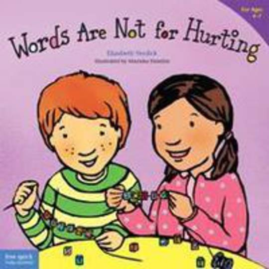 Words Are Not for Hurting (Soft Cover)