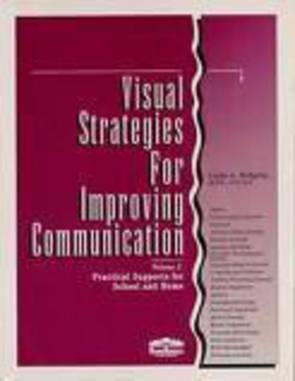 Visual Strategies for Improving Communication